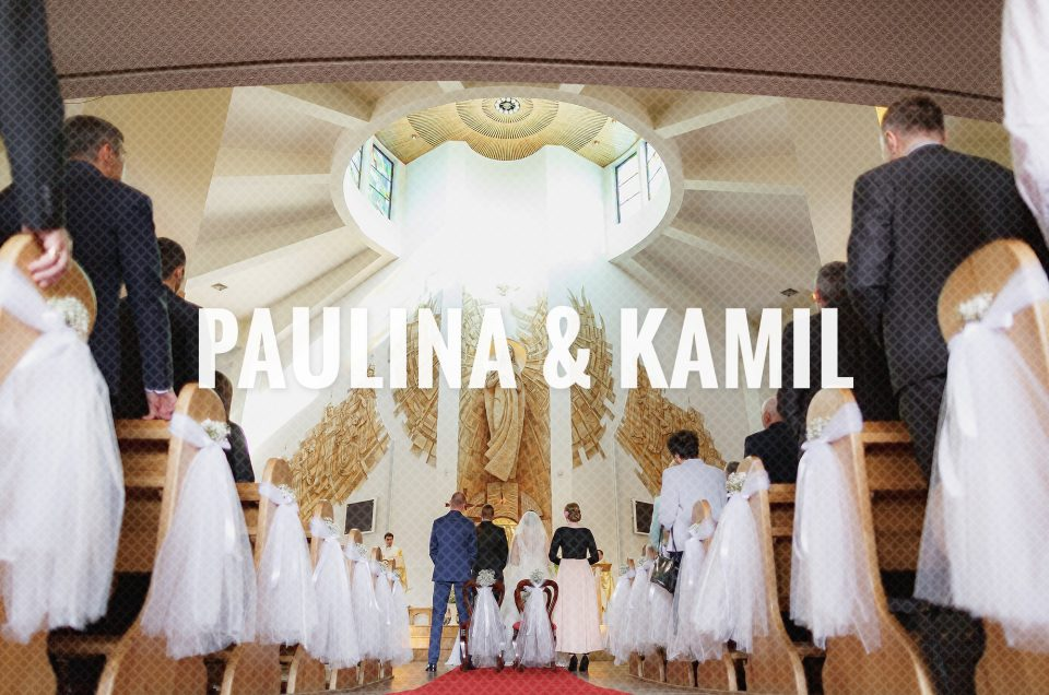 Paulina & Kamil