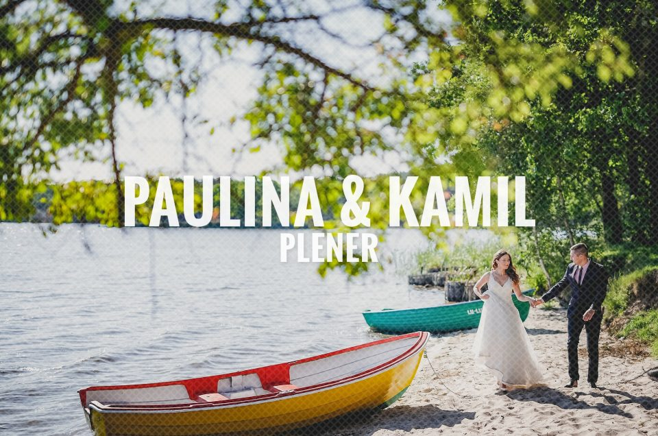 Plener / Paulina & Kamil