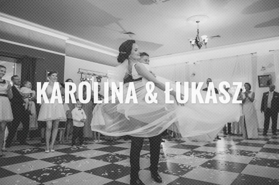 Karolina & Łukasz