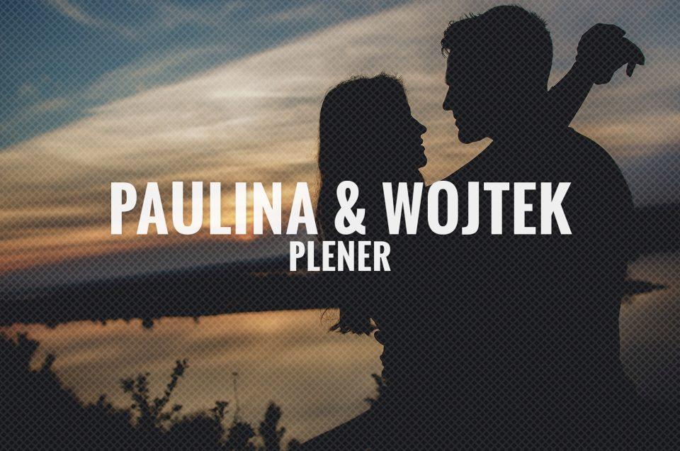 Paulina & Wojtek / Plener
